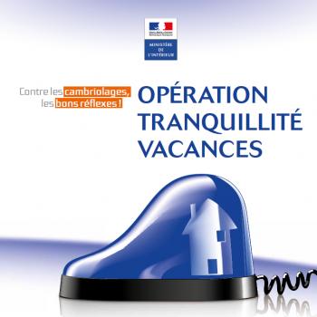 «Opération Tranquillité Vacances»